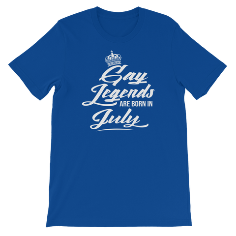 Gay Legends Are Born In July - Short-Sleeve Unisex T-Shirt - Cozzoo