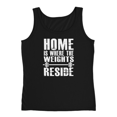 Home Is Where The Weights Reside - Ladies' Tank - Cozzoo