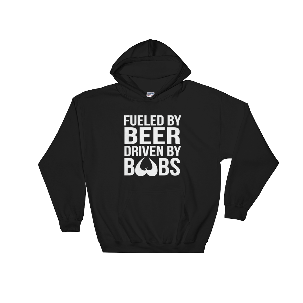 Fueled By Beer Driven By Boobs - Hoodie Sweatshirt Sweater - Cozzoo