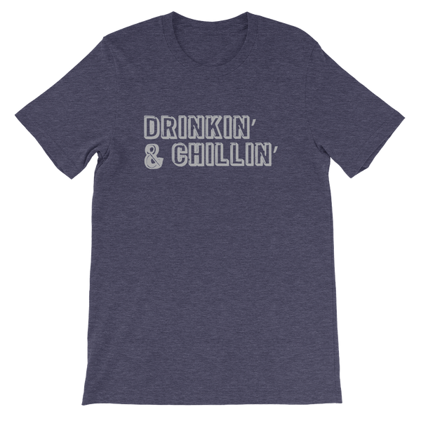 Drinkin' & Chillin' - Short-Sleeve Unisex T-Shirt - Cozzoo