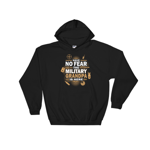 Have No Fear The Military Grandpa Is Here - Hoodie Sweatshirt - Cozzoo