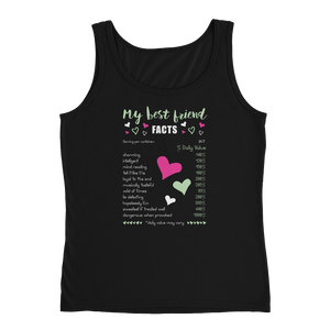 My Best Friend Facts - Ladies' Tank - Cozzoo