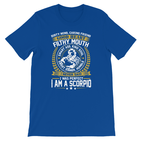 Dirty Mind, Caring Friend, Good Heart... Scorpio - Short-Sleeve Unisex T-Shirt - Cozzoo