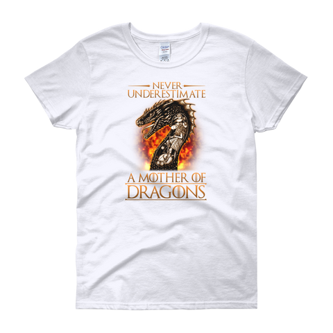 Never Underestimate A Mother Of Dragons - Women's short sleeve t-shirt - Cozzoo