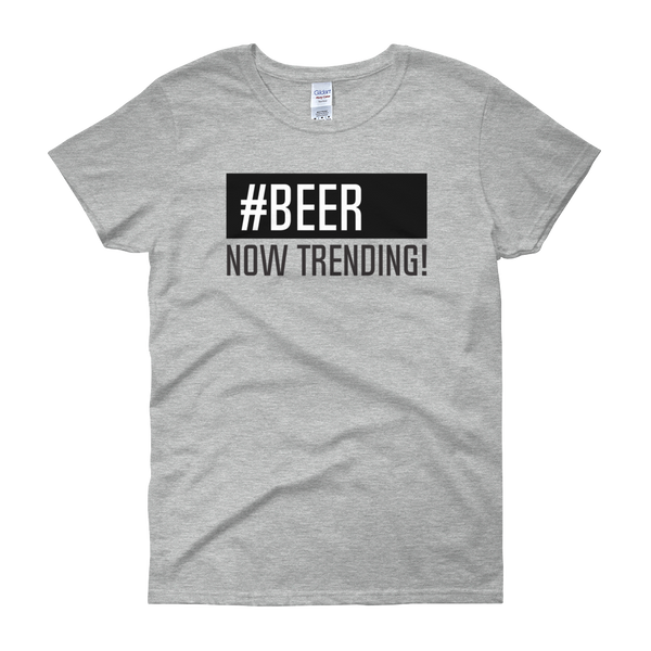 Beer Now Trending T-Shirts - Ladies Tees - Cozzoo