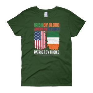 Irish By Blood American By Birth Patriot By Choice - Women's short sleeve t-shirt - Cozzoo