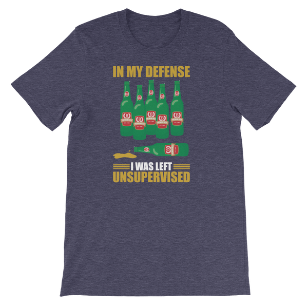 In My Defense I Was Left Unsupervised - Short-Sleeve Unisex T-Shirt - Cozzoo