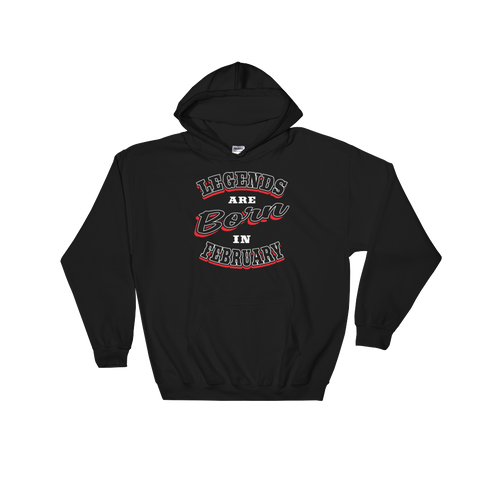 Legends Are Born In February - Hoodie Sweatshirt - Cozzoo