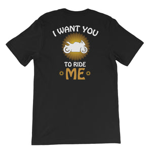 I Want You To Ride Me - Short-Sleeve Unisex T-Shirt - Cozzoo