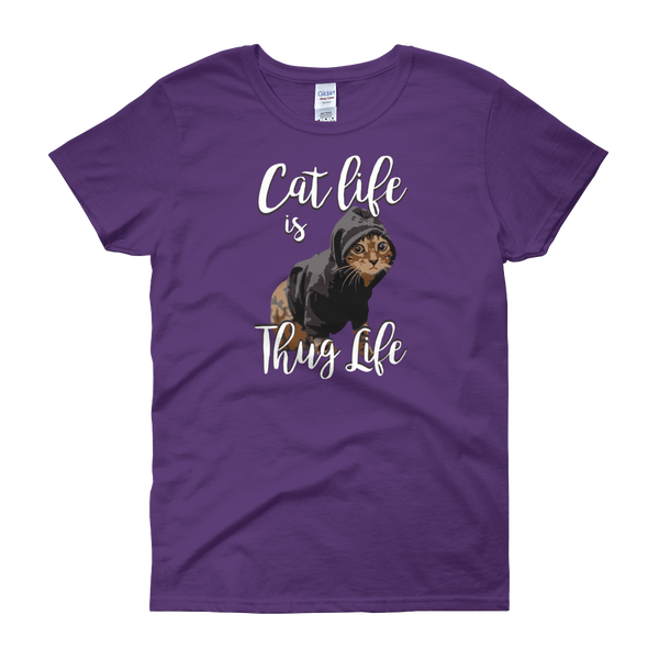 Cat Life Is Thug Life - Women's short sleeve t-shirt - Cozzoo