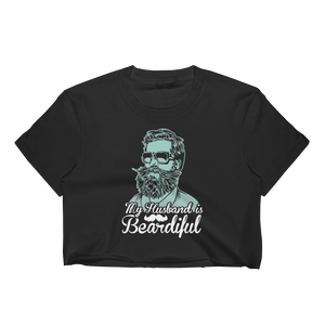 My Husband Is Beardiful - Women's Crop Top - Cozzoo