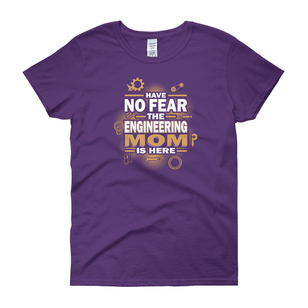 Have No Fear The Engineering Mom Is Here - Women's short sleeve t-shirt - Cozzoo