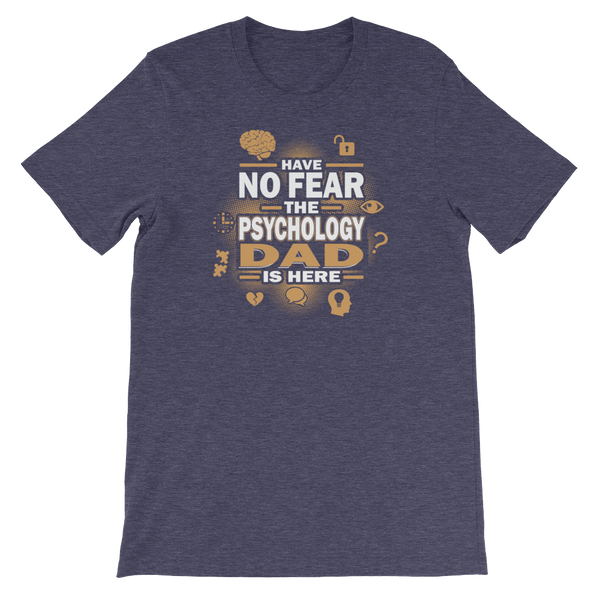 Have No Fear The Psychology Dad Is Here - Short-Sleeve Unisex T-Shirt - Cozzoo