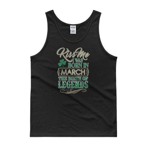 Kiss Me I Was Born In March The Birth Of Legends - Tank top - Cozzoo
