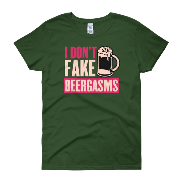 I Don't Fake Beergasms - Women's short sleeve t-shirt - Cozzoo