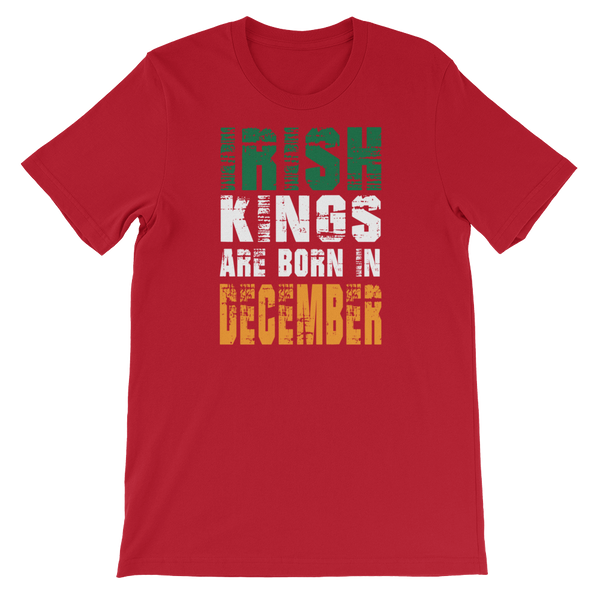 Irish Kings Are Born In December - Short-Sleeve Unisex T-Shirt - Cozzoo
