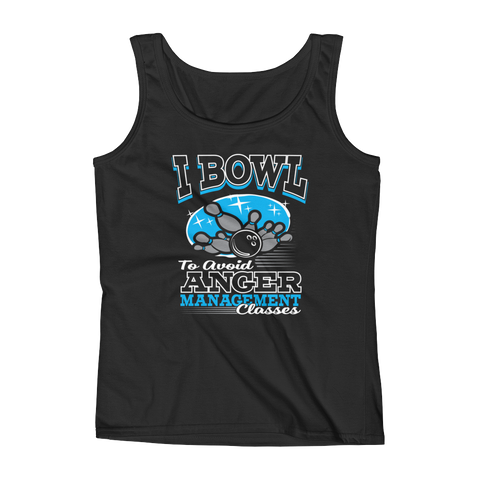 I Bowl To Avoid Anger Management Classes - Ladies' Tank - Cozzoo
