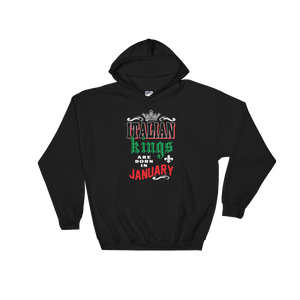 Italian Kings Are Born In January - Hoodie Sweatshirt Sweater - Cozzoo