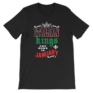 Italian Kings Are Born In January - Short-Sleeve Unisex T-Shirt - Cozzoo