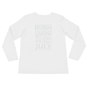 Irish Queens Are Born In July - Ladies' Long Sleeve T-Shirt - Cozzoo