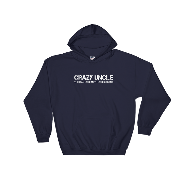 Crazy Uncle The Man. The Myth. The Legend - Hoodie Sweatshirt Sweater - Cozzoo