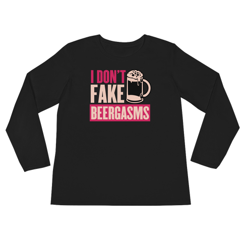 I Don't Fake Beergasms - Ladies' Long Sleeve T-Shirt - Cozzoo