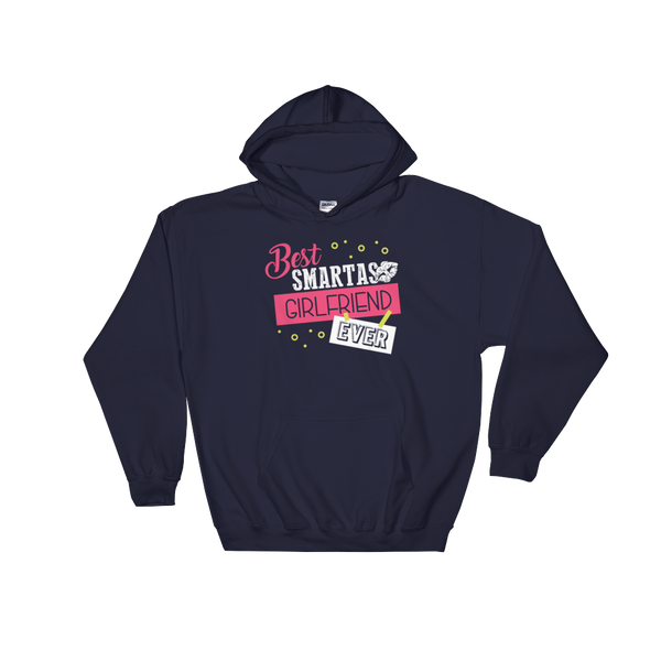 Best Smartass Girlfriend Ever - Hoodie Sweatshirt Sweater - Cozzoo