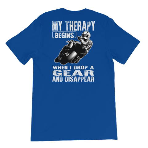 My Therapy Begins When I Drop A Gear And Disappear - Short-Sleeve Unisex T-Shirt - Cozzoo