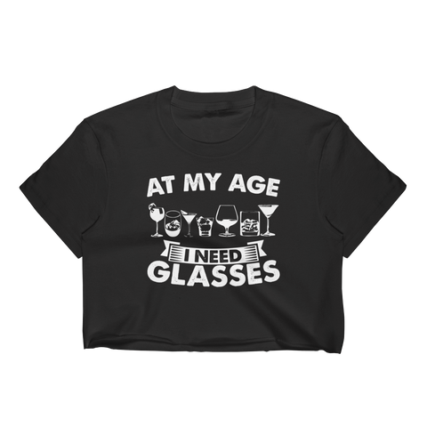 At My Age I Need Glasses - Women's Crop Top - Cozzoo
