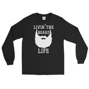 Livin' The Beard Life - Long Sleeve T-Shirt - Cozzoo