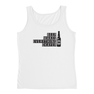 Beer Makes Everything Okayer - Ladies' Tank - Cozzoo