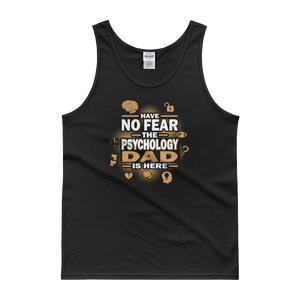 Have No Fear The Psychology Dad Is Here - Tank top - Cozzoo