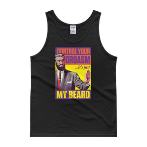 Control Your Orgasm It's Just My Beard - Tank top - Cozzoo
