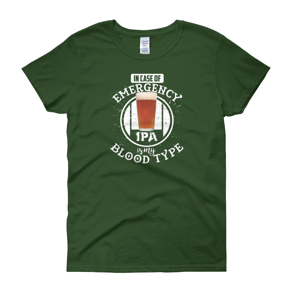 In Case Of Emergency IPA Is My Blood Type - Women's short sleeve t-shirt - Cozzoo