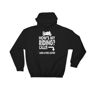 How's My Riding? Call!!! 1-800-0-FUKS-GIVEN - Hoodie Sweatshirt Sweater - Cozzoo