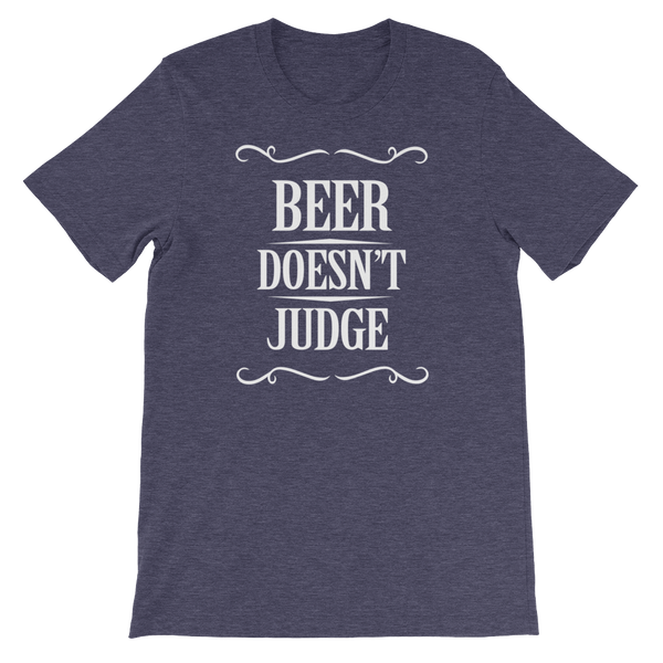 Beer Doesn't Judge - Short-Sleeve Unisex T-Shirt - Cozzoo
