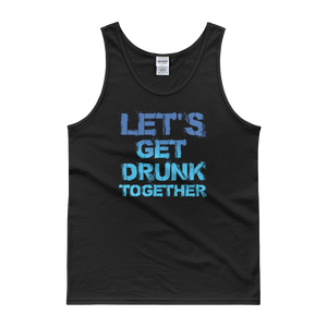 Let's Get Drunk Together - Tank top - Cozzoo
