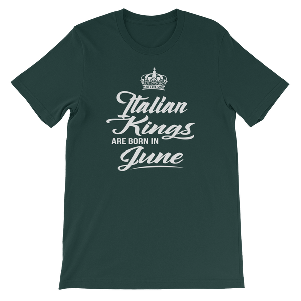 Italian Kings Are Born In June - Short-Sleeve Unisex T-Shirt - Cozzoo