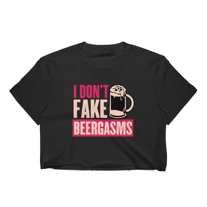 I Don't Fake Beergasms - Women's Crop Top - Cozzoo