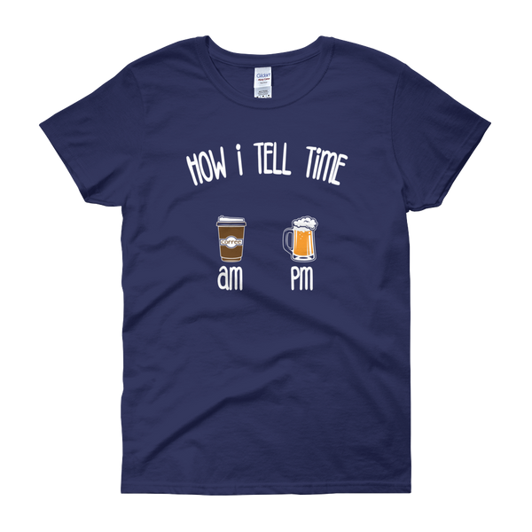 How I Tell Time AM PM- Coffee - Beer - Women's short sleeve t-shirt - Cozzoo