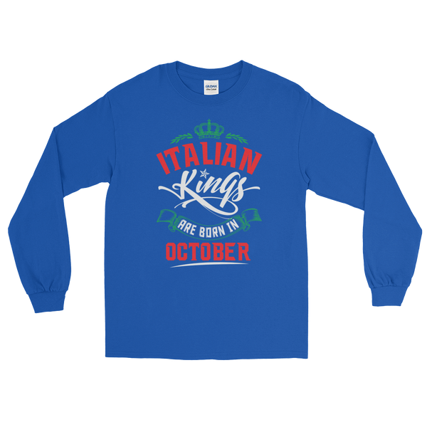 Italian Kings Are Born In October - Long Sleeve T-Shirt - Cozzoo