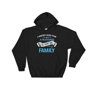 I Asked God For A Blessing He Sent Me My Family - Hoodie Sweatshirt - Cozzoo