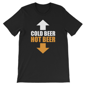 Cold Beer Hot Beer - Short-Sleeve Unisex T-Shirt - Cozzoo