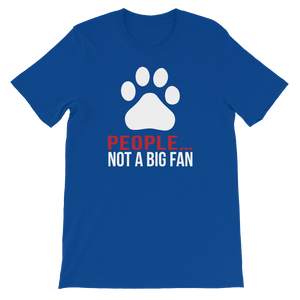 People… Not A Big Fan - Dogs - Short-Sleeve Unisex T-Shirt - Cozzoo