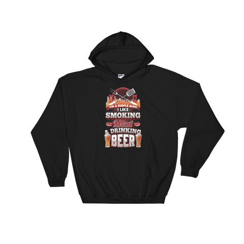 I'm A Simple Man I Like Smoking Meat And Drinking Beer - Hoodie Sweatshirt - Cozzoo