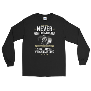 Never Underestimate A Man Who Is Relentless And Loves Weightlifting - Long Sleeve T-Shirt - Cozzoo