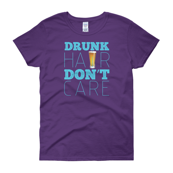 Drunk Hair Don't Care - Women's short sleeve t-shirt - Cozzoo
