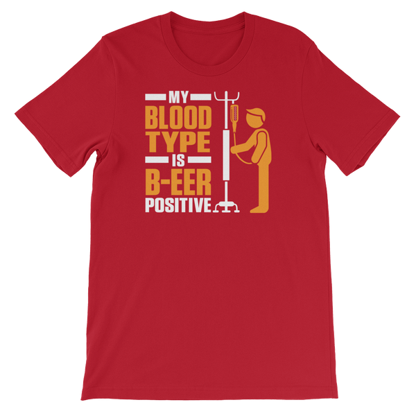 My Blood Type Is B-EER Positive - Short-Sleeve Unisex T-Shirt - Cozzoo