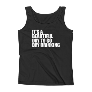 It's A Beautiful Day To Go Day Drinking - Ladies' Tank - Cozzoo