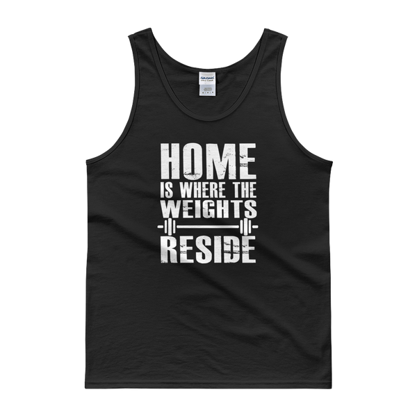 Home Is Where The Weights Reside - Tank top - Cozzoo